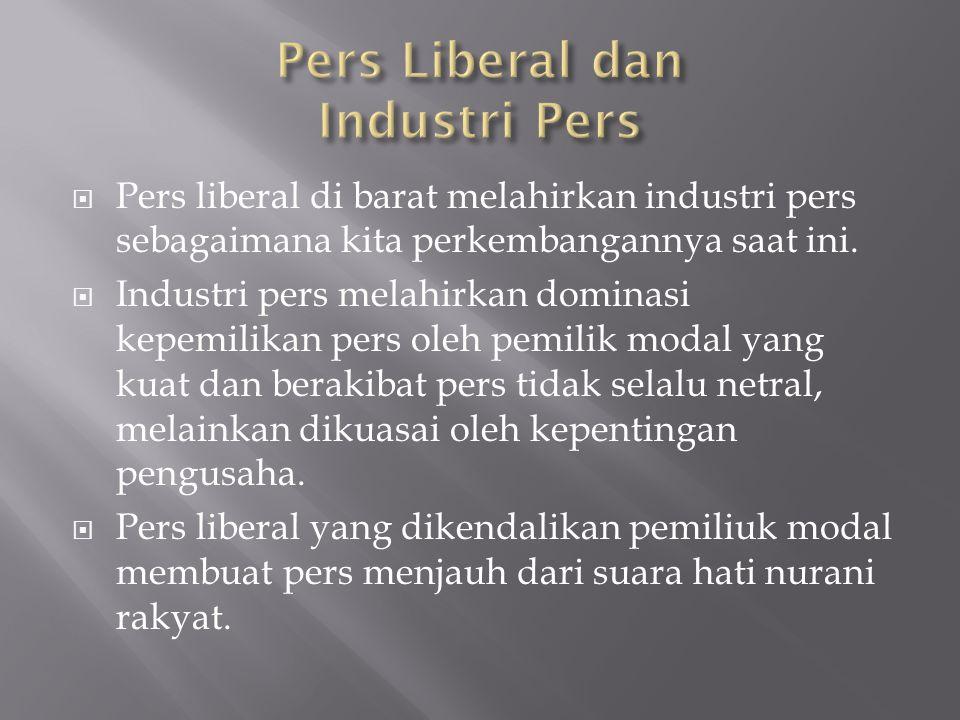 Pers Liberal dan Industri Pers