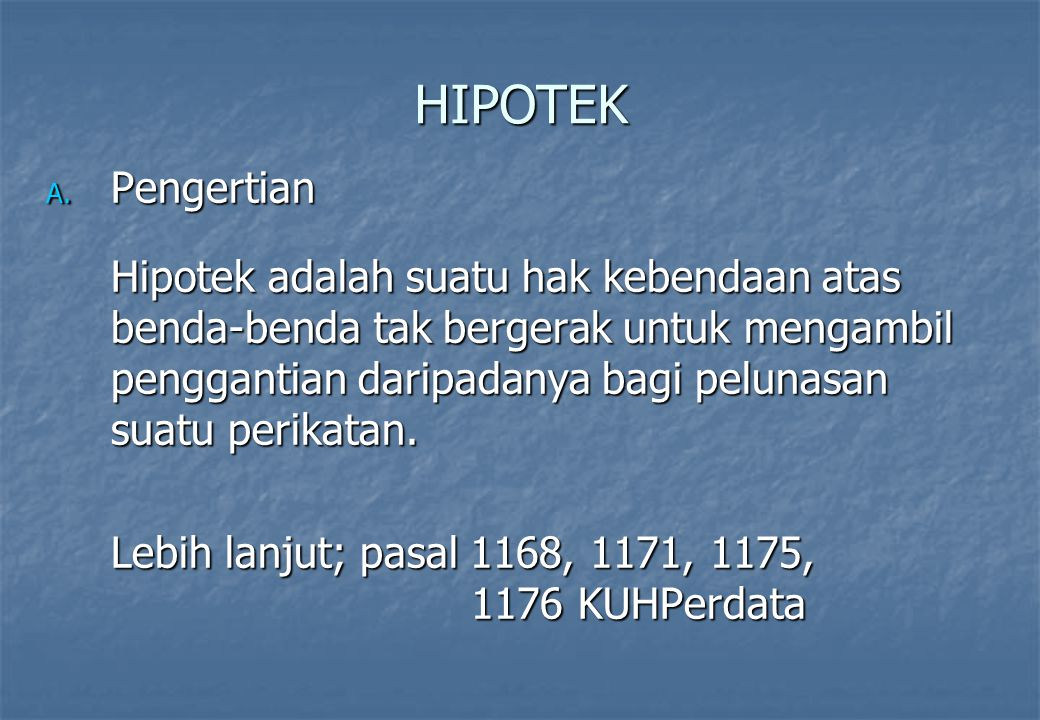 HIPOTEK Pengertian.