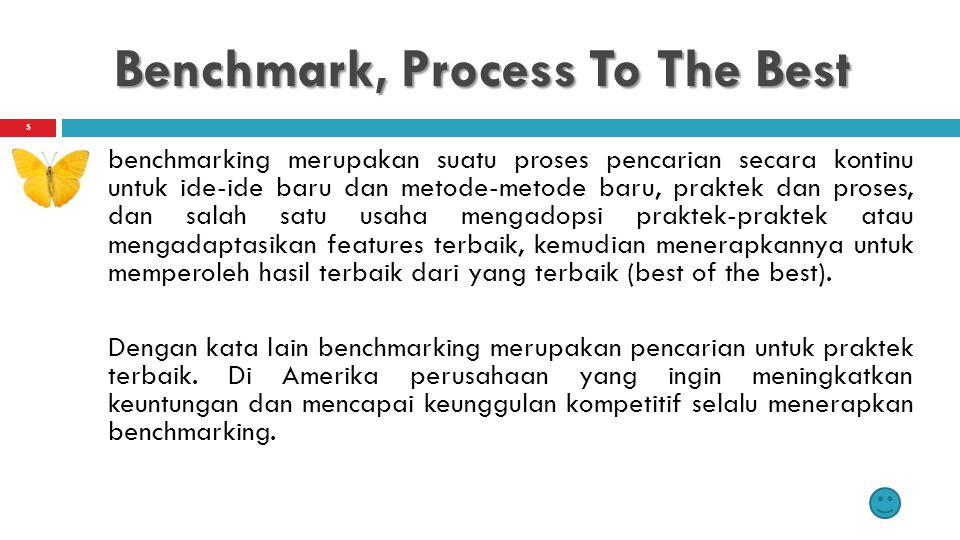 Benchmark, Process To The Best