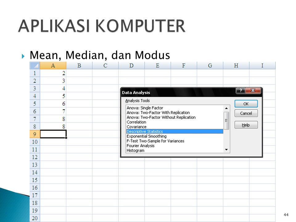 APLIKASI KOMPUTER Mean, Median, dan Modus