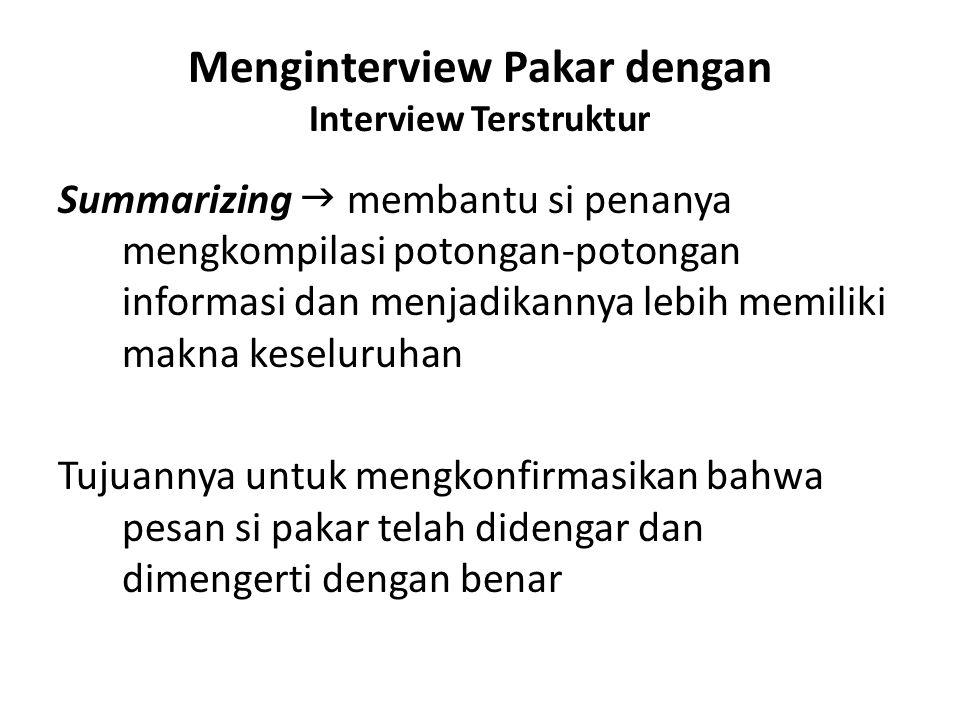 Menginterview Pakar dengan Interview Terstruktur