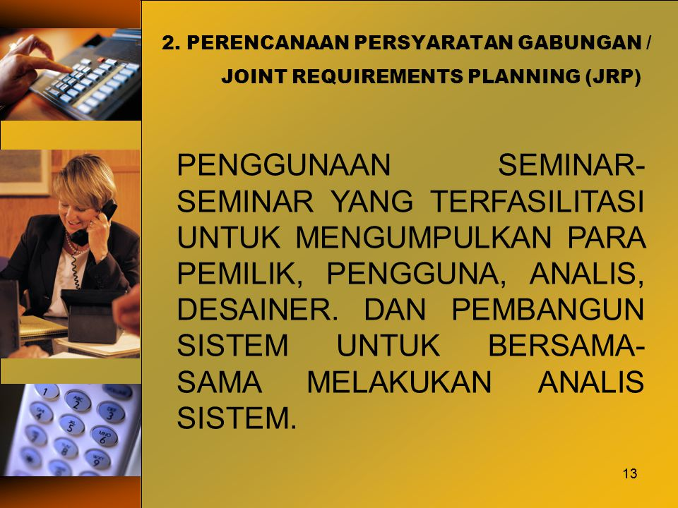 2. PERENCANAAN PERSYARATAN GABUNGAN / JOINT REQUIREMENTS PLANNING (JRP)