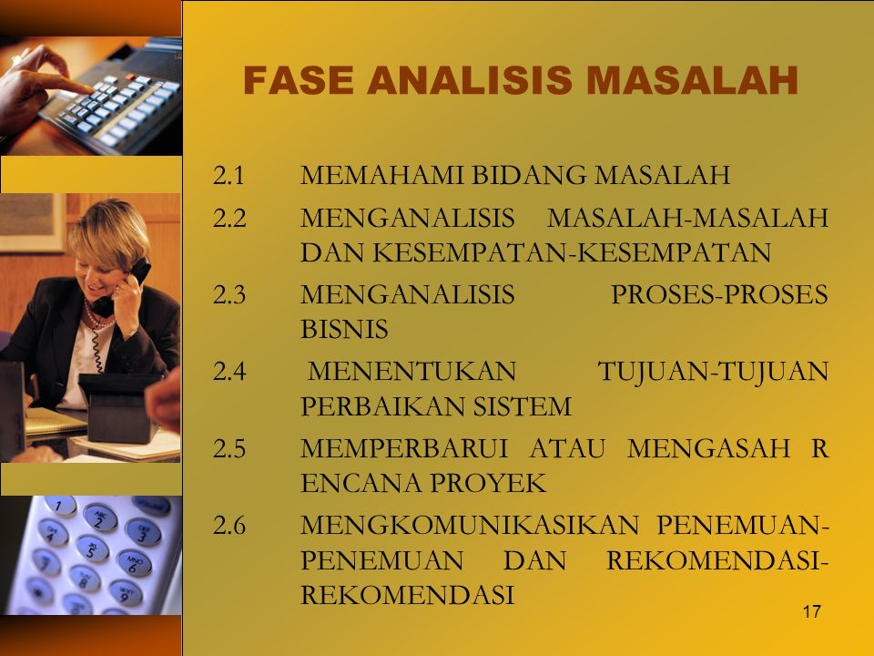 FASE ANALISIS MASALAH 2.1 MEMAHAMI BIDANG MASALAH