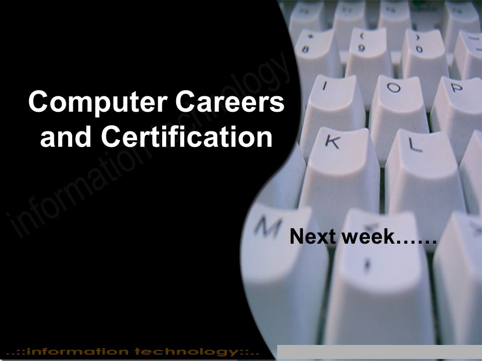 Computer Careers and Certification