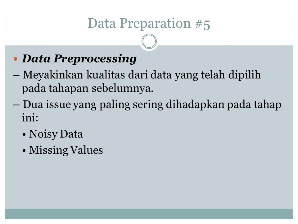 Data Preparation #5 Data Preprocessing