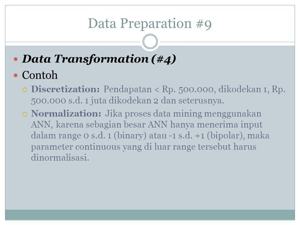Data Preparation #9 Data Transformation (#4) Contoh