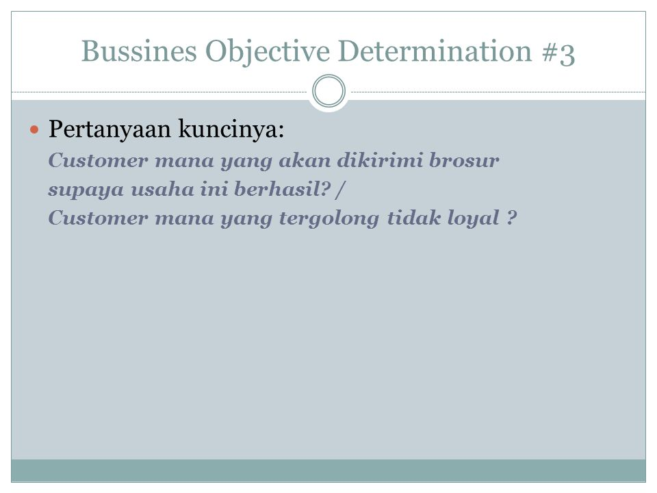 Bussines Objective Determination #3