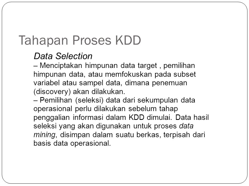 Tahapan Proses KDD Data Selection