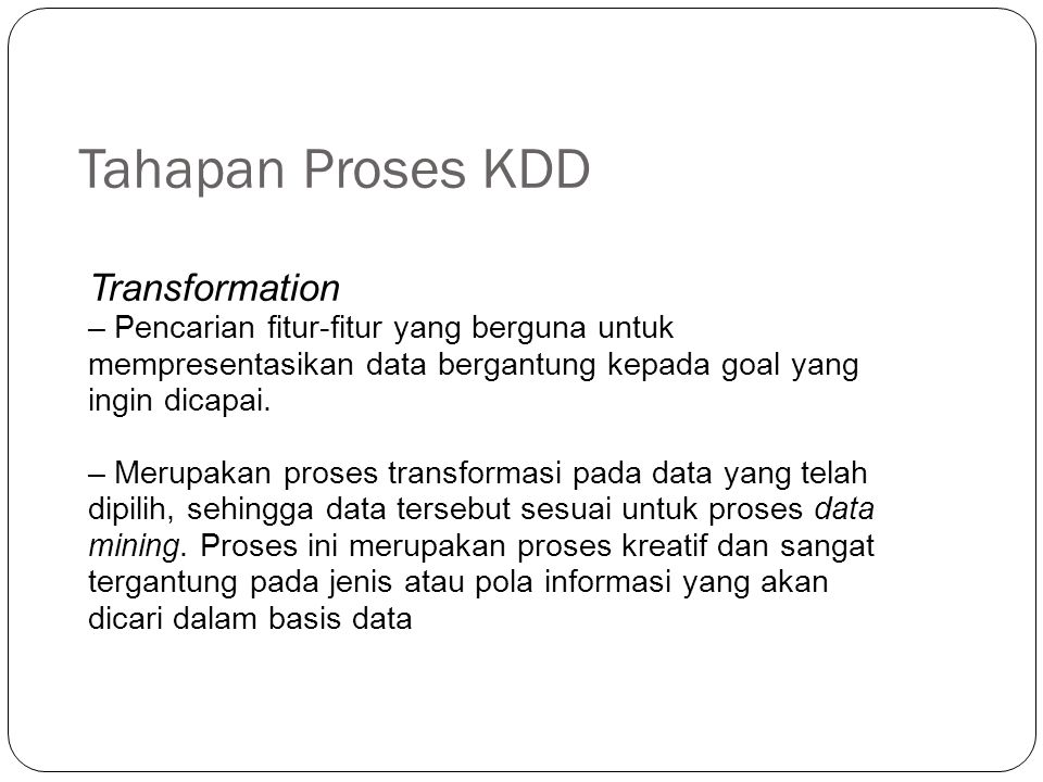 Tahapan Proses KDD Transformation