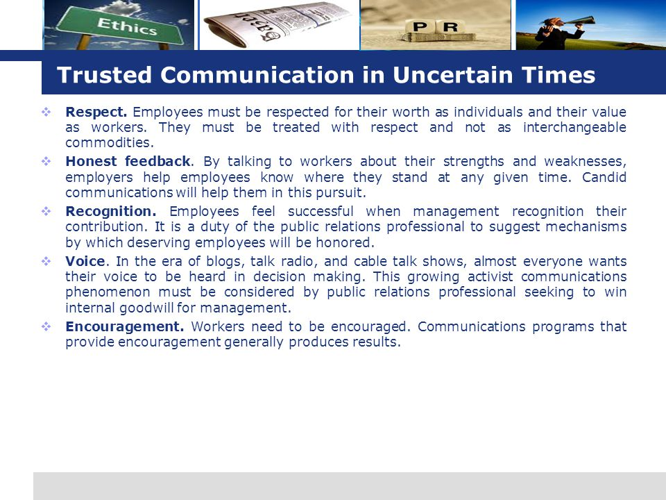 Trusted Communication in Uncertain Times