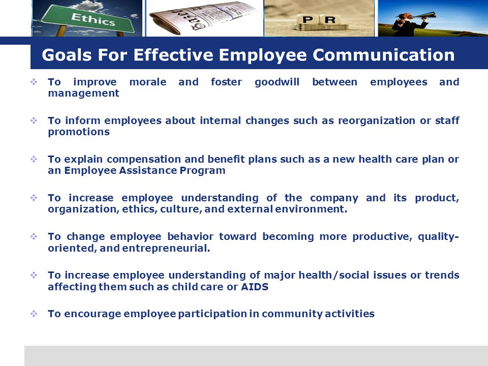 Goals For Effective Employee Communication