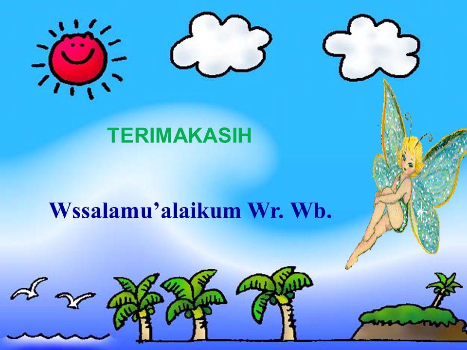 Wssalamu'alaikum Wr. Wb.