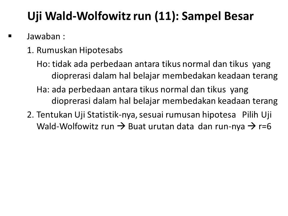 Uji Wald-Wolfowitz run (11): Sampel Besar