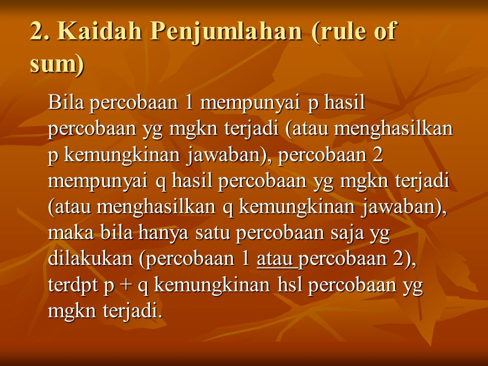 2. Kaidah Penjumlahan (rule of sum)