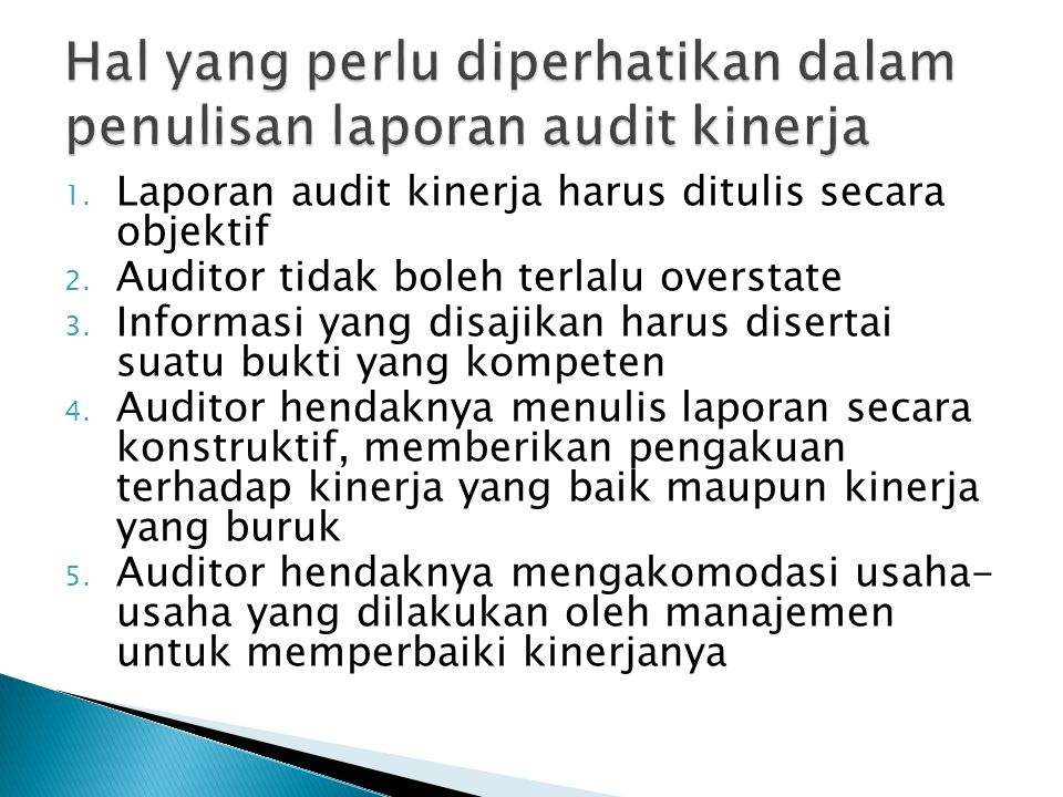 Hal yang perlu diperhatikan dalam penulisan laporan audit kinerja