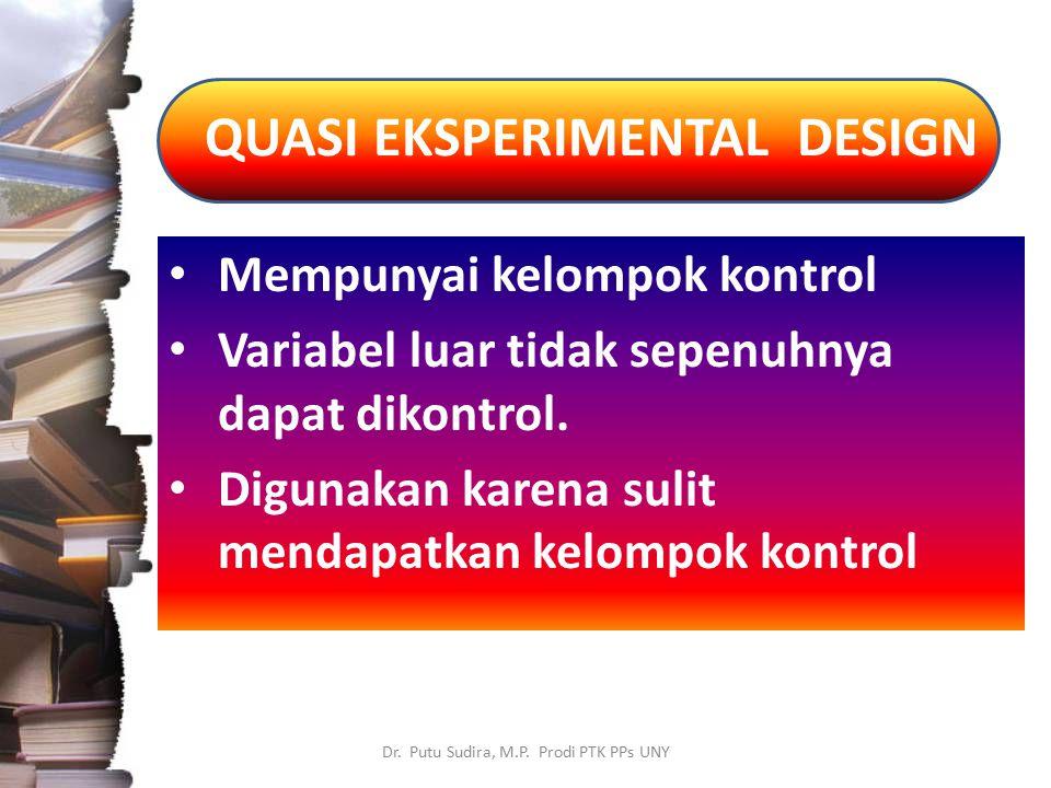 QUASI EKSPERIMENTAL DESIGN