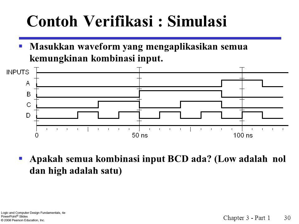 Contoh Verifikasi : Simulasi