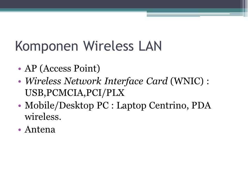 Komponen Wireless LAN AP (Access Point)