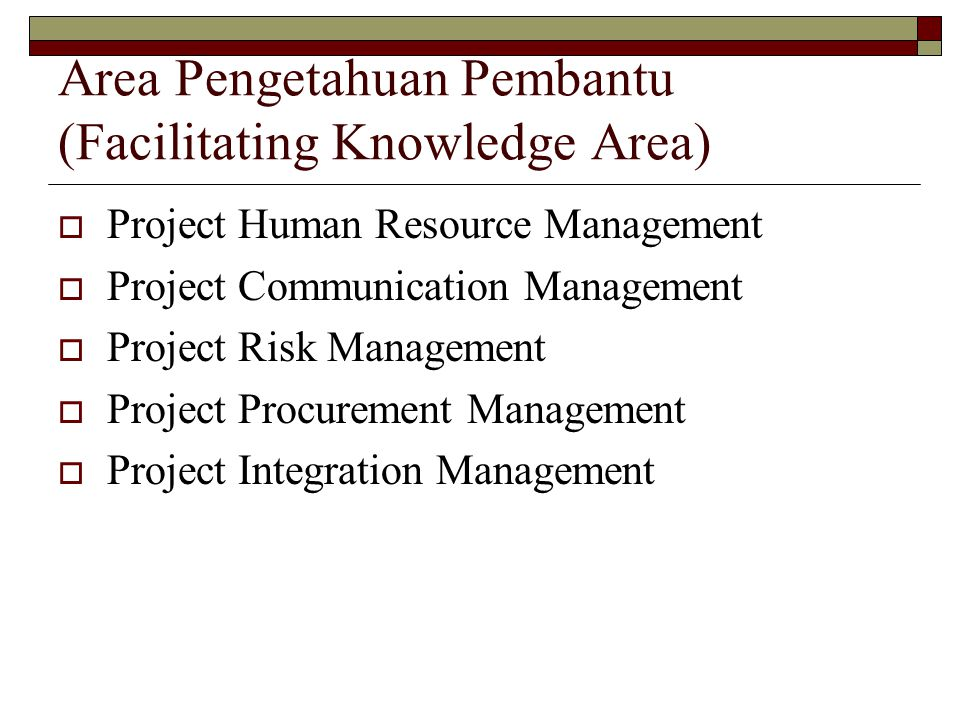 Area Pengetahuan Pembantu (Facilitating Knowledge Area)
