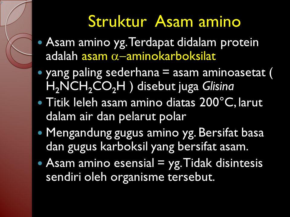 Struktur Asam amino Asam amino yg. Terdapat didalam protein adalah asam a-aminokarboksilat.