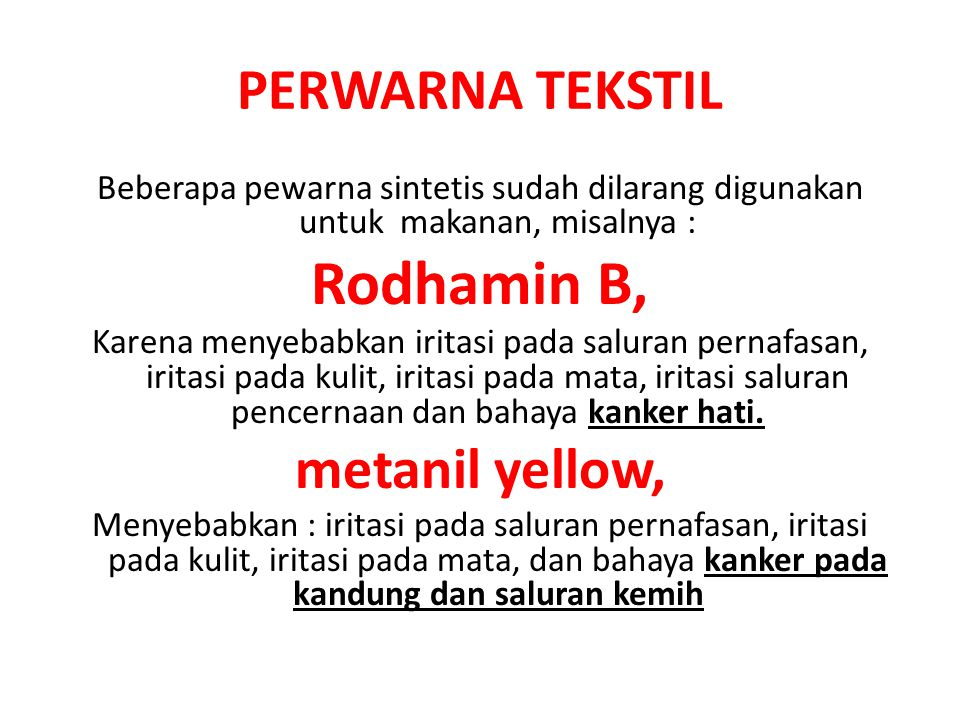 Rodhamin B, PERWARNA TEKSTIL metanil yellow,