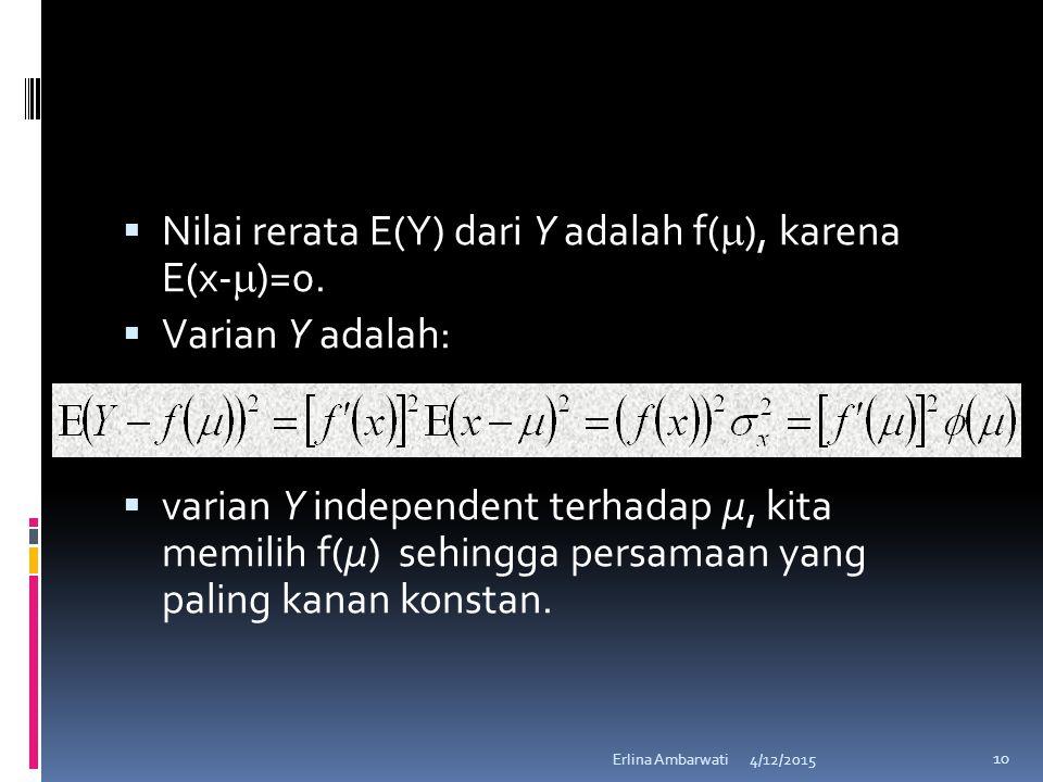 Nilai rerata E(Y) dari Y adalah f(), karena E(x-)=0.