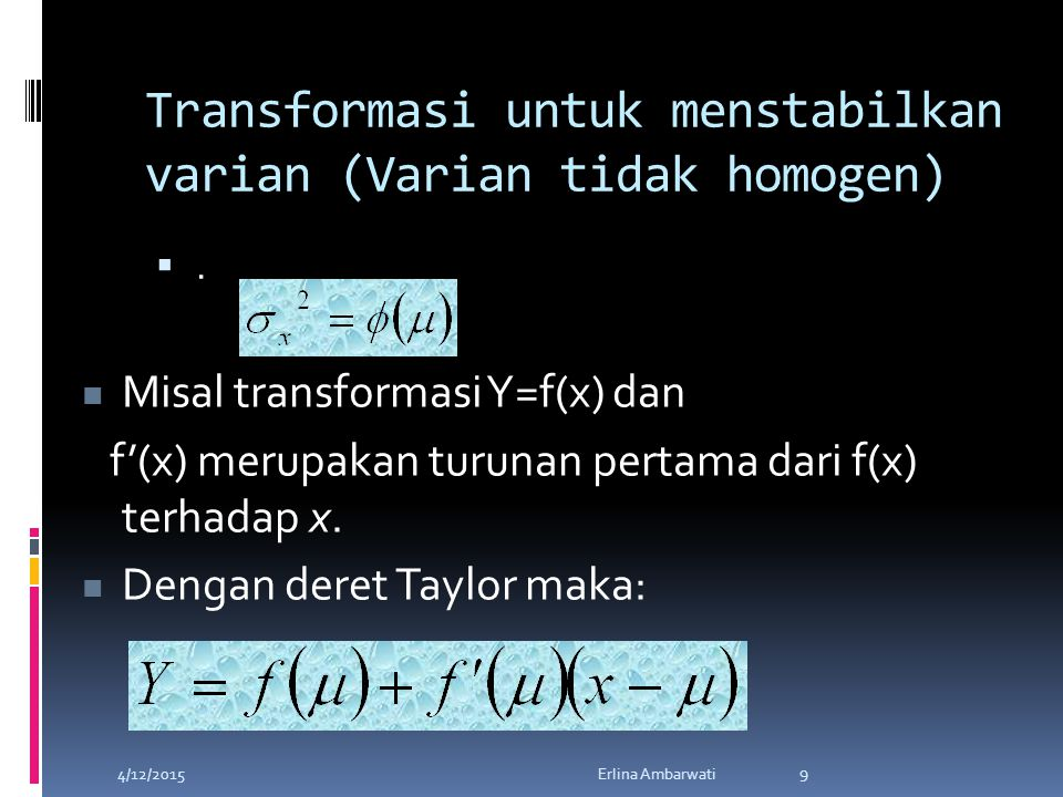 Transformasi untuk menstabilkan varian (Varian tidak homogen)