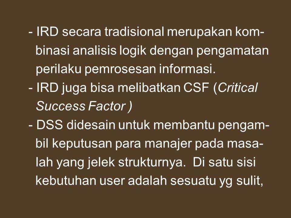 - IRD secara tradisional merupakan kom-