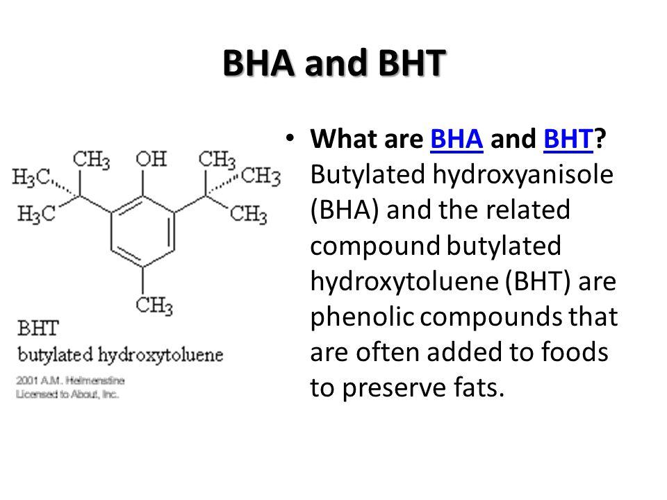 BHA and BHT