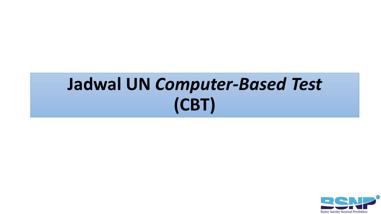 Jadwal UN Computer-Based Test (CBT)