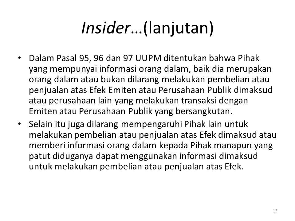 Insider…(lanjutan)