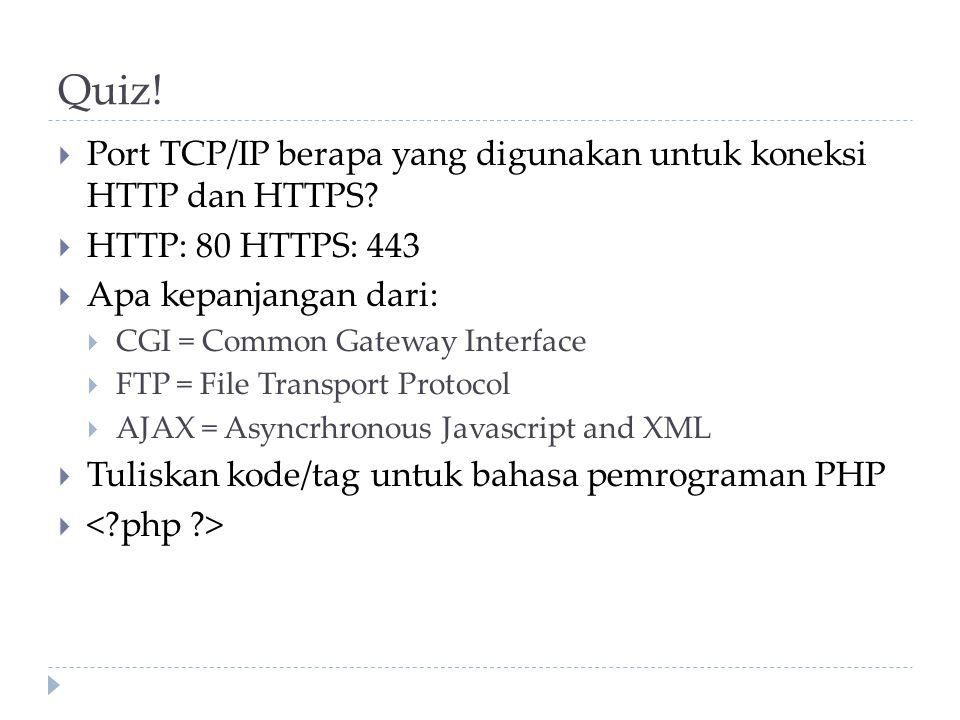 Quiz! Port TCP/IP berapa yang digunakan untuk koneksi HTTP dan HTTPS