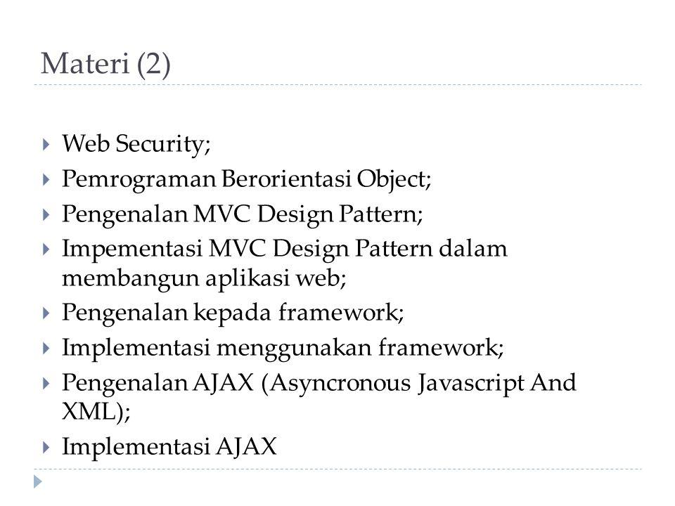Materi (2) Web Security; Pemrograman Berorientasi Object;
