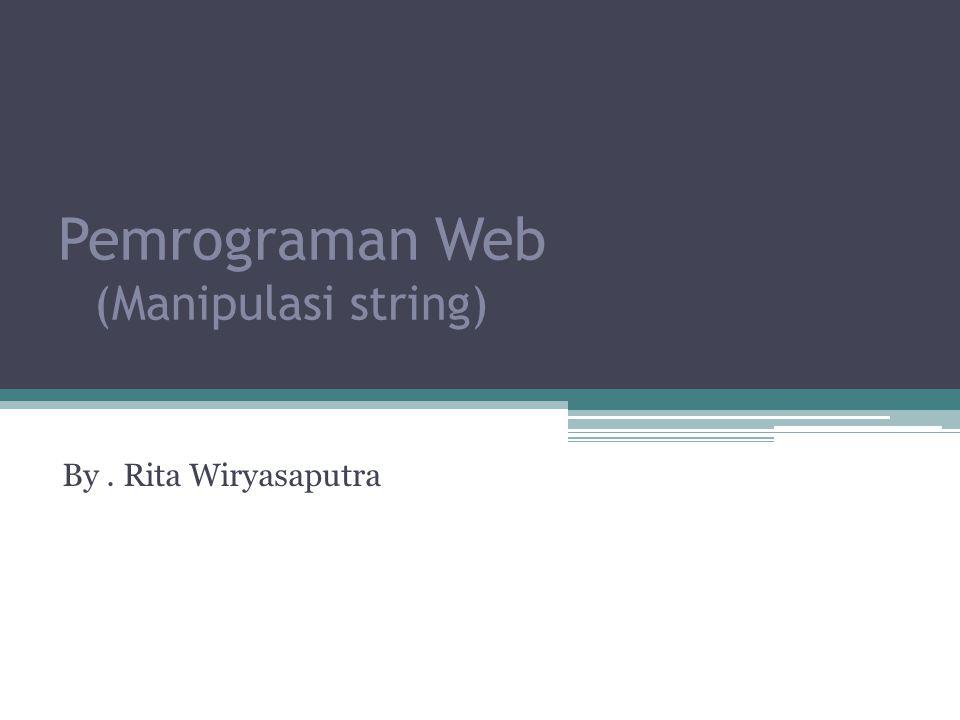 Pemrograman Web (Manipulasi string)