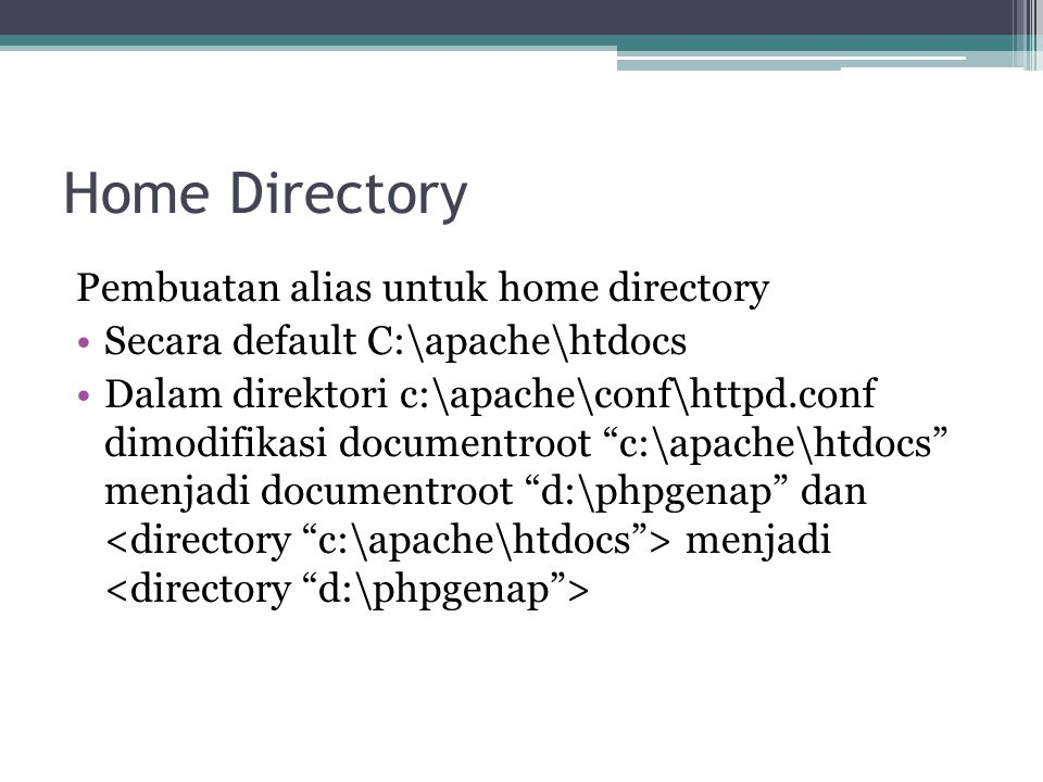 Home Directory Pembuatan alias untuk home directory