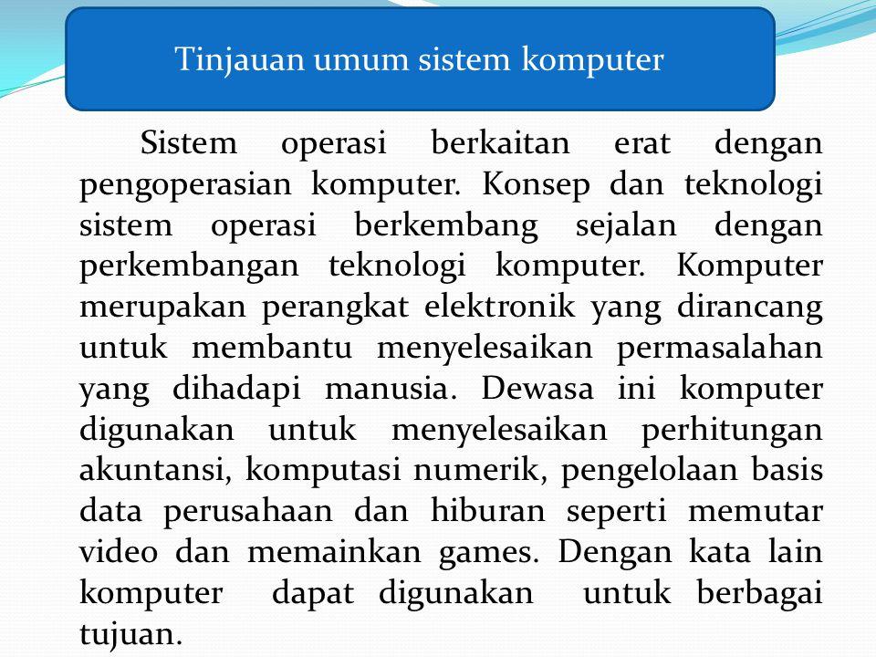Tinjauan umum sistem komputer