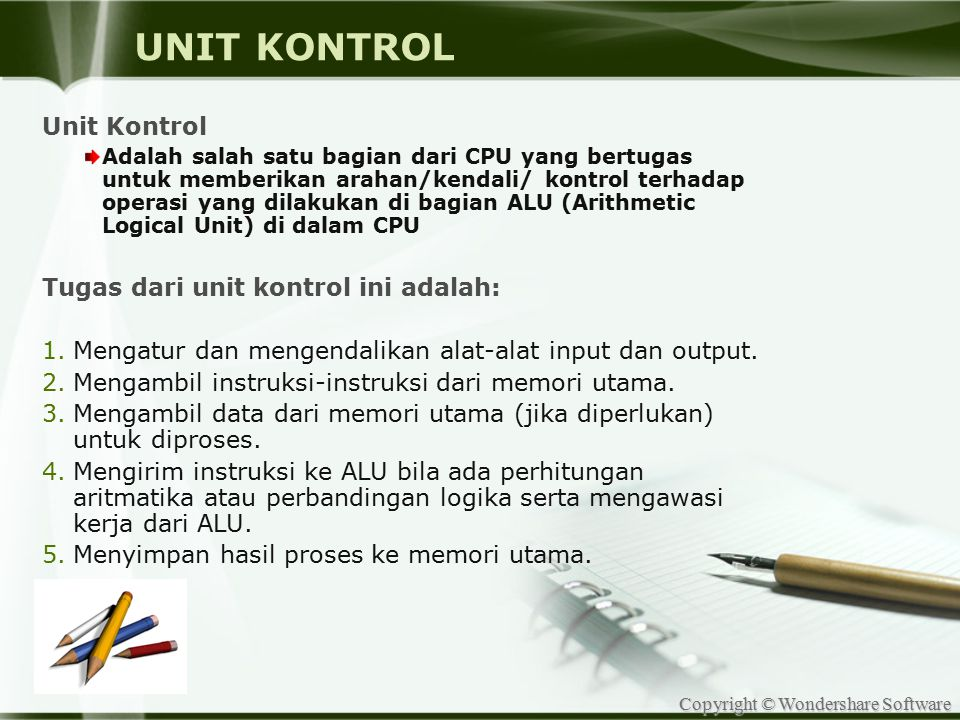 UNIT KONTROL Unit Kontrol Tugas dari unit kontrol ini adalah: