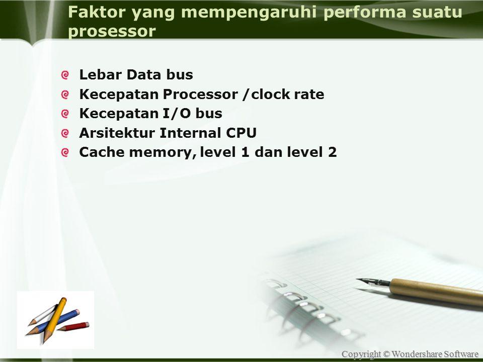 Faktor yang mempengaruhi performa suatu prosessor