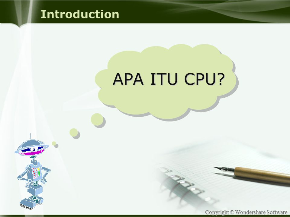 Introduction APA ITU CPU