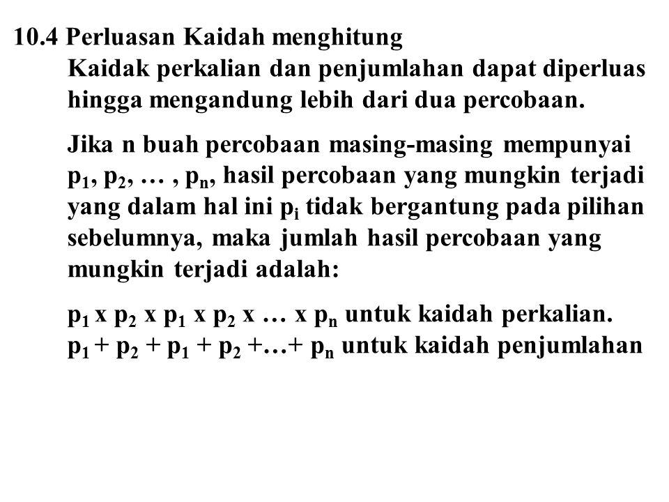 10.4 Perluasan Kaidah menghitung