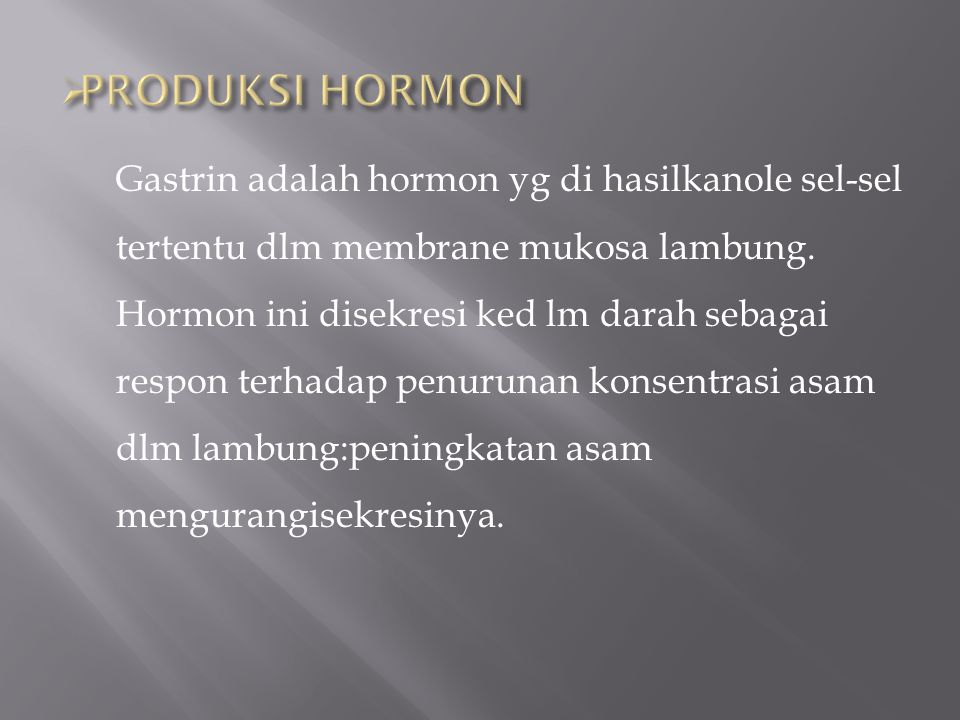 PRODUKSI HORMON