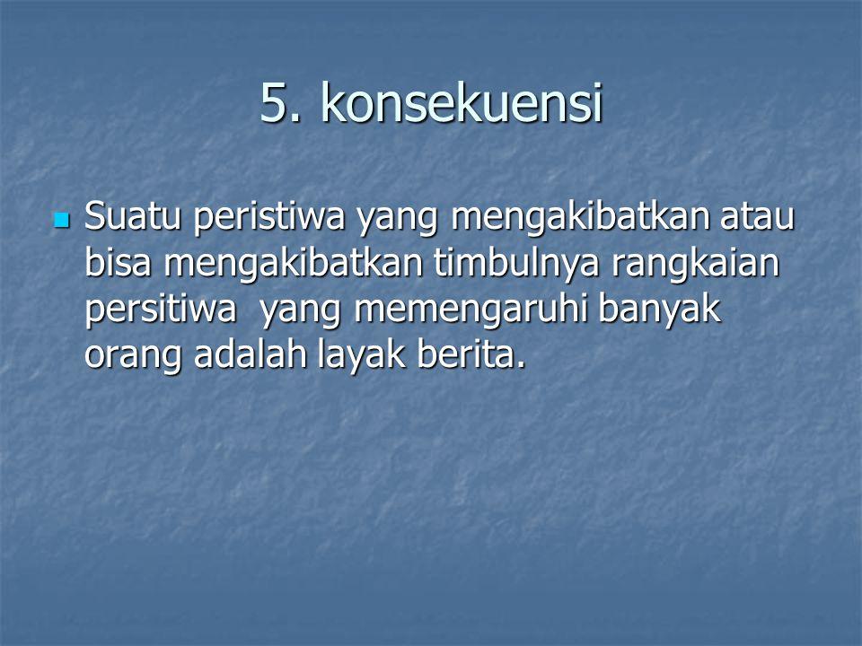 5. konsekuensi