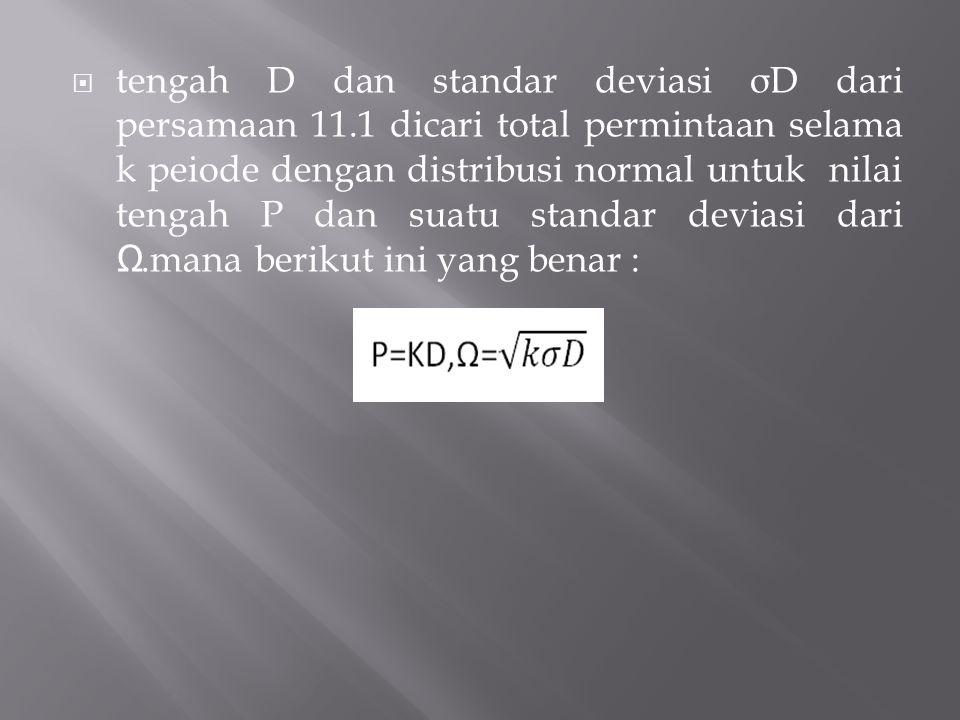 tengah D dan standar deviasi σD dari persamaan 11