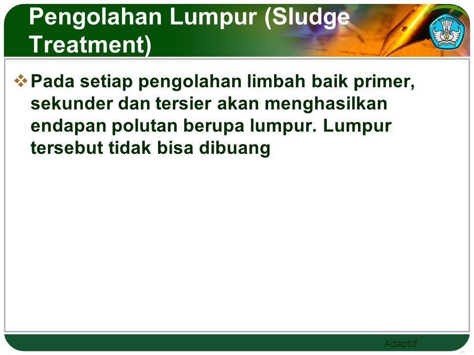 Pengolahan Lumpur (Sludge Treatment)