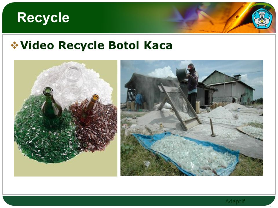 Recycle Video Recycle Botol Kaca