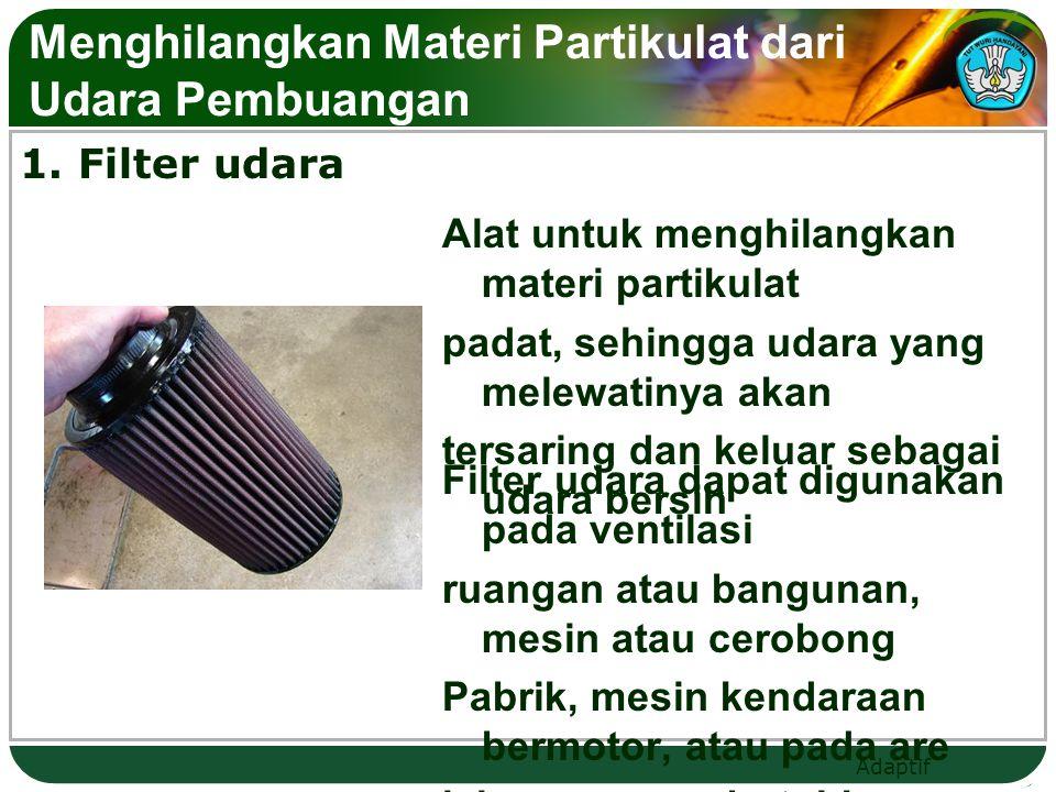 Menghilangkan Materi Partikulat dari Udara Pembuangan