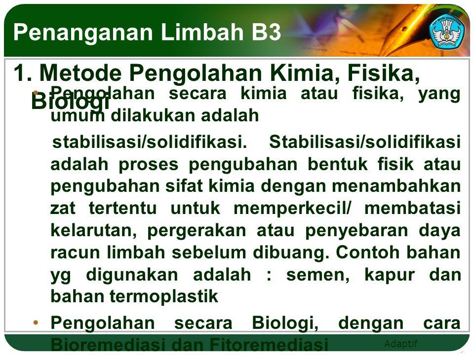 1. Metode Pengolahan Kimia, Fisika, Biologi
