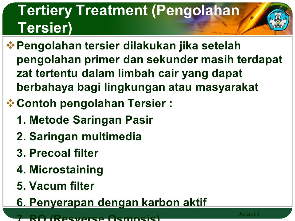 Tertiery Treatment (Pengolahan Tersier)