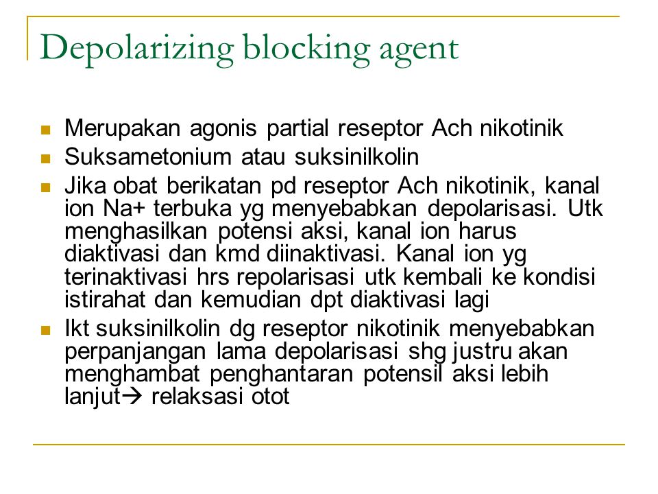 Depolarizing blocking agent