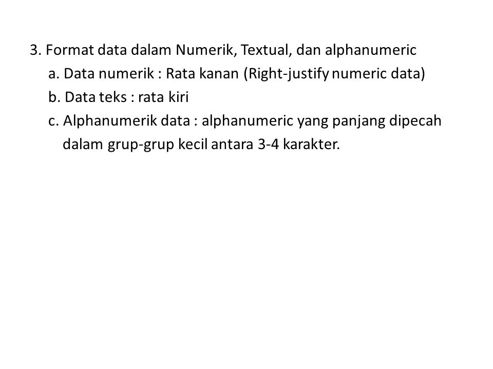 3. Format data dalam Numerik, Textual, dan alphanumeric a